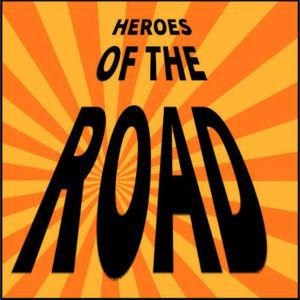 Designated Drivers Heroes of the Road